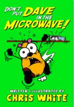 Don't Put Dave in the Microwave!