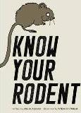 Know Your Rodent