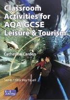 Classroom Activities for AQA GCSE Leisure and Tourism
