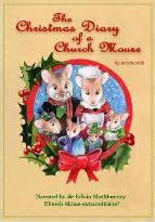 The Christmas Diary of a Church Mouse!