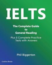 IELTS - The Complete Guide to General Reading