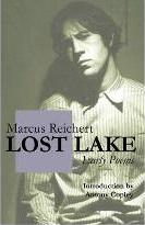 Lost Lake: Early Poems of Marcus Reichert