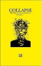 Collapse: Philosophical Research and Development 2012: Concept Horror Volume IV