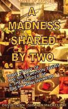 A Madness Shared by Two