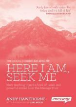 Here I am, Seek Me
