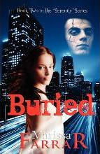 Buried (Book Two in the Serenity Series)