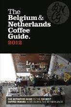 The Belgium & Netherlands Coffee Guide 2012