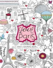 Love Paris Adult Coloring Book