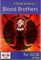 A Study Guide to Blood Brothers for GCSE