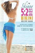 The Skinny 5:2 Bikini Diet Recipe Book