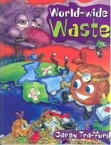 World-wide Waste...