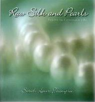 Raw Silk and Pearls