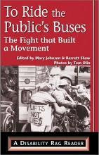 To Ride the Public's Buses: The Fight That Built a Movement