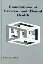 Foundations of Exercise and Mental Health