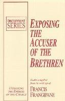 Exposing the Accuser of the Brethren