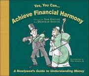 Yes You Can... Achieve Financial Harmony