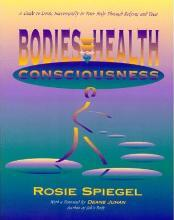 Bodies, Health and Consciousness