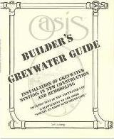 Building Professional's Greywater Guide : the Guide to Professional Installation of Greywater Systems