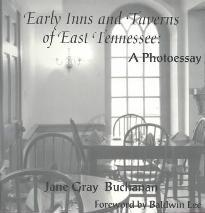 Early Inns and Taverns of East Tennessee