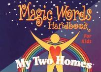 My Two Homes Magic Words Handbook for Kids