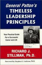 General Patton's Timeless Leadership Principles