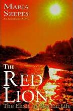The Red Lion - The Elixir of Eternal Life