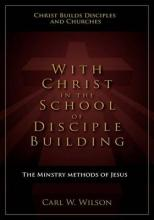 With Christ in the School of Disciple Building