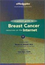 Patient Guide to Breast Cancer Resources on the Internet