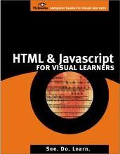 Html and Javascript for Visual Learners Pub