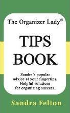 The Organizer Lady(r) Tips Book