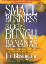 Small Business Is Like a Bunch of Bananas