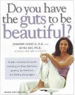 Do You Have the Guts to be Beautiful?