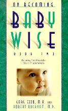 On Becoming Baby Wise: Parenting Your Pre-toddler Five to Fifteen Months Bk. 2
