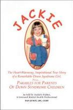 Jackie, the Heart-Warming, Inspirational True Story of a Remarkable Down Syndrome Girl