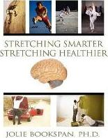 Stretching Smarter Stretching Healthier