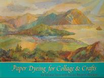 Paper Dyeing for Collage & Crafts
