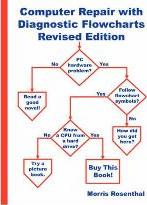 Computer Repair with Diagnostic Flowcharts Revised Edition