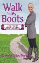Walk in My Boots - The Joy of Connecting
