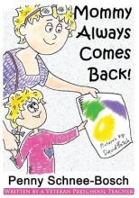 Mommy Always Comes Back