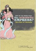 Who in the World Was the Acrobatic Empress?