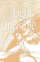 The Light Invisible