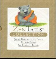 """Zen Tails Collection: """"Bruno Dreams of Ice Cream"""", """"Up and Down"""", """"No Presents Please"""""""