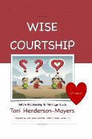 Wise Courtship