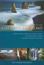 The Complete Guide to the Great Ocean Road
