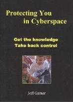 Protecting You in Cyberspace