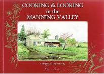 Cooking and Looking at the Manning Valley