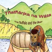 Thathanka Na Wata/ the Buffalo and the Boat