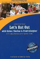 Let's Eat Out with Celiac / Coeliac and Food Allergies!