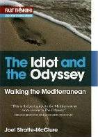 The Idiot and the Odyssey