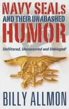 Navy Seals and Their Unabashed Humor